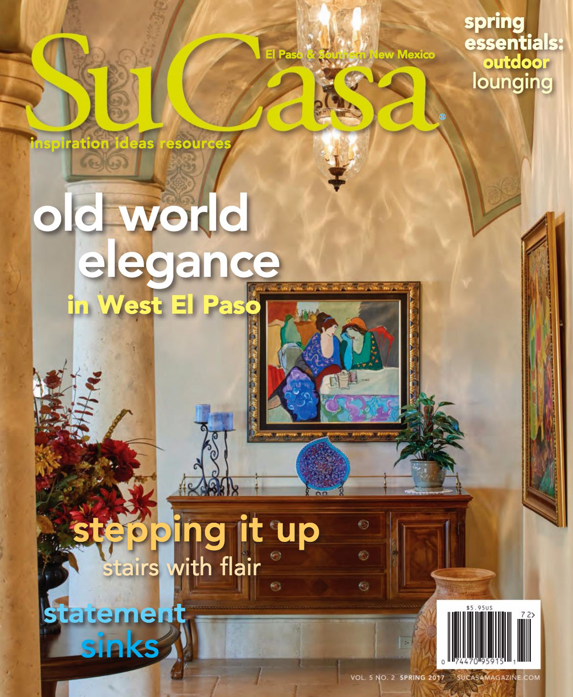 Spring 2017 issue of Su Casa Magazine